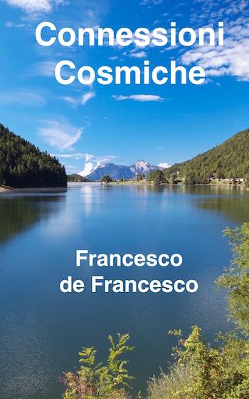 La copertina del libro Kindle Connessioni Cosmiche, di Francesco de Francesco (cioè io :p ).
