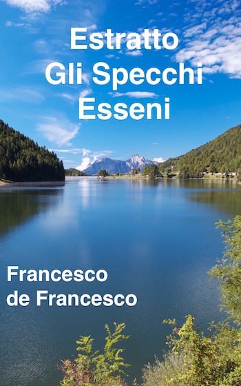 La copertina del documento Gli Specchi Esseni, pubblicazione di Francesco de Francesco sui misteri dell'antico popolo Esseno.