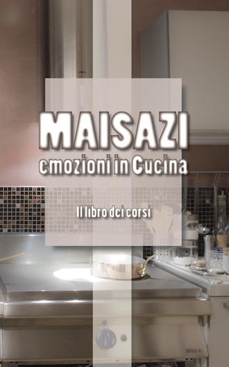 La copertina del libro di cucina Maisazi - Emozioni in cucina.