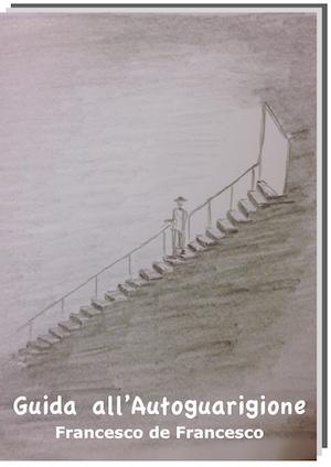 La copertina del libro Guida all'Autoguarigione.